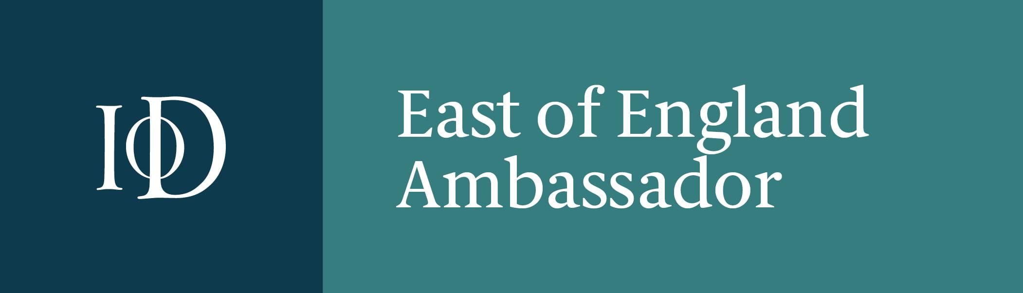 IoD East of England Ambassador